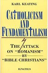 Catholicism And Fundamentalism Kindle Edition
