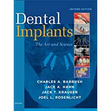 Dental Implants - E-Book: The Art and Science