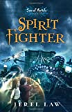 Best Thomas Nelson Angel Stories - Spirit Fighter (Son of Angels, Jonah Stone) Review