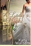A Lady's Plight, Katy Walters, 1492787264
