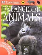 Endangered Animals (Eyewitness) by DK (2010)…