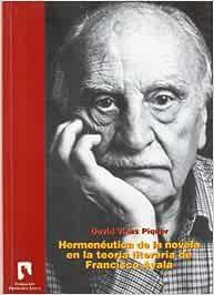 Hermenéutica de la novela en la teoría literaria de Francisco Ayala
