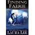Finding Faerie (The Karli Lane Series Book 3)