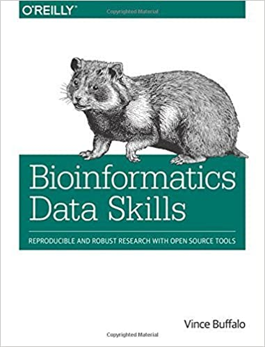 Read Bioinformatics Data Skills: Reproducible and Robust Research with Open Source Tools by Vince Buffalo (2015-07-23) PDF, azw (Kindle), ePub