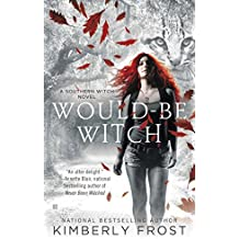 Would-Be Witch: A Southern Witch Novel