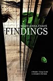 Findings (Faye Longchamp Mysteries, No. 4)