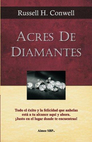 Acres de Diamantes: Conquista el exito aqui y ahora mismo  [Conwell, Russell H] (Tapa Blanda)
