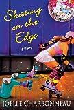 Skating on the Edge: A Mystery (Rebecca Robbins Mysteries)