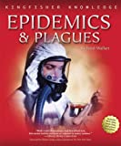 KFK EPIDEMICS & PLAGUES PA (Kingfisher Knowledge)