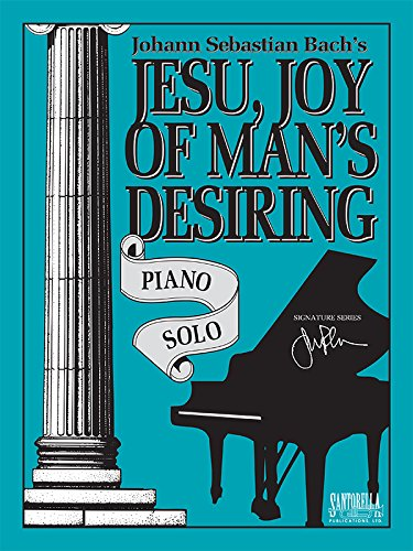 Jesu, Joy of Man's Desiring * Piano Solo ()
