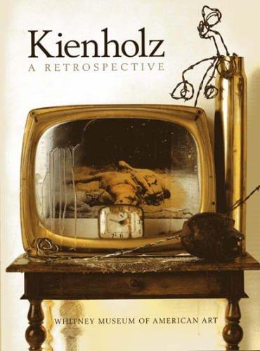 Descargar Libro Kienholz: A Retrospective Edward Kienholz
