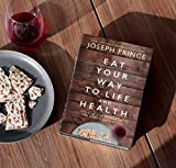 Eat Your Way to Life and Health: Unlock the Power