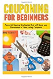 Couponing for Beginners, Sara Wilson, 1500397482