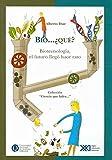 img - for Bio Que? El futuro llego hace un rato (Ciencia que ladra / Barking Science) (Spanish Edition) book / textbook / text book