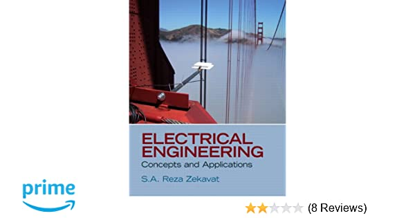 Electrical engineering concepts and applications sa reza zekavat electrical engineering concepts and applications sa reza zekavat 9780132539180 amazon books fandeluxe Image collections
