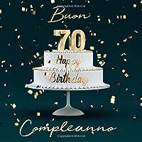 Buon Compleanno: 70 Anni - Libro degli ospiti con 110 Pagine