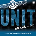 UNIT - 1.2 Snake Head Audiobook by Jonathan Clements Narrated by Siri O'Neal, Nicholas Deal