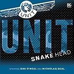 UNIT - 1.2 Snake Head | Jonathan Clements