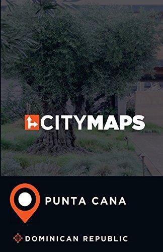 Punta Cana Dominican Republic (City Maps Punta Cana Dominican Republic)