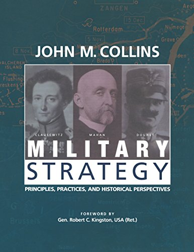 Picture of a Military Strategy Principles Practices and 9781574884302