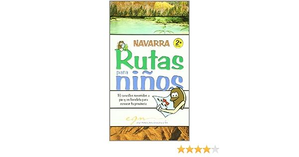 Navarra - rutas para niños a pie y bicicleta: Amazon.es: Aa ...