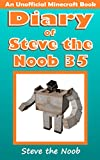#4: Diary of Steve the Noob 35 (An Unofficial Minecraft Book) (Diary of Steve the Noob Collection)