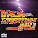 Back To The Feature By Wale (2010-09-30)