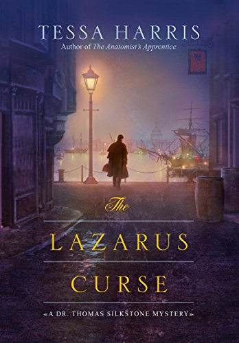 The Lazarus Curse (Dr. Thomas Silkstone series Book 4)
