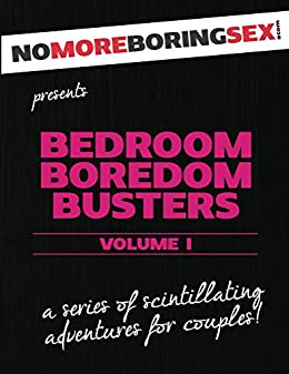 Bedroom Boredom Busters: A series of scintillating adventures for ...