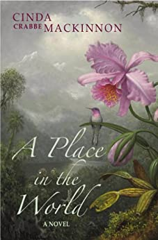 A PLACE IN THE WORLD by [MACKINNON, CINDA CRABBE]
