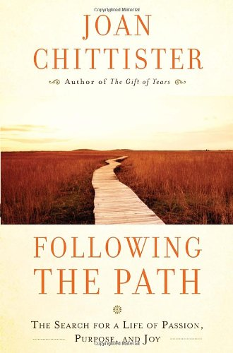 Following the Path: The Search for a Life of Passion, Purpose, and Joy PDF