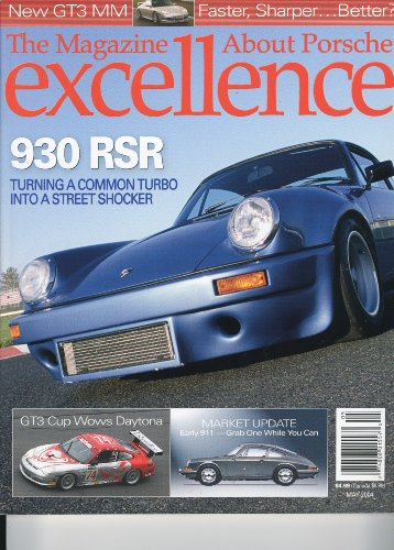 excellence Magazine, May 2004 - 930 RSR, GT3 Cup Wows Daytona