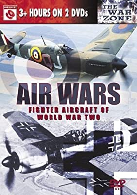 Air Wars - Fighter Aircraft of World War II