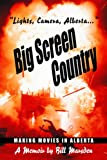 Big Screen Country, Bill Marsden, 1894856473