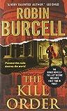 download ebook by robin burcell the kill order (sidney fitzpatrick) [mass market paperback] pdf epub