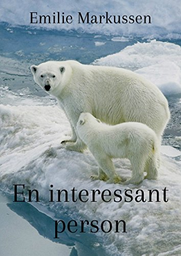En interessant person (Danish Edition)