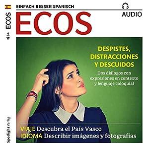 Spanisch lernen Audio - Ausrutscher, Zerstreutheiten und Versehen Hörbuch