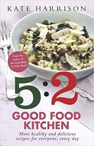 The 52 good food kitchen book 2 more healthy and delicious the 52 good food kitchen book 2 more healthy and delicious recipes for everyone everyday 9781409152613 amazon books forumfinder Images