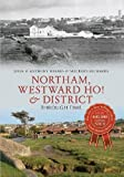 img - for Northam, Westward Ho! & District Through Time book / textbook / text book