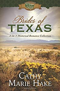 Brides Of Texas 3 In 1 Historical Romance Collection