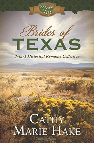 Brides Of Texas: 3-in-1 Historical Romance Collection (50 States Of Love)