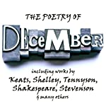 The Poetry of December: A Month in Verse | John Keats,Percy Bysshe Shelley,Alfred Tennyson,William Shakespeare,Robert Louis Stevenson