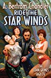 Ride the Star Winds, A. Bertram Chandler, 1451639023
