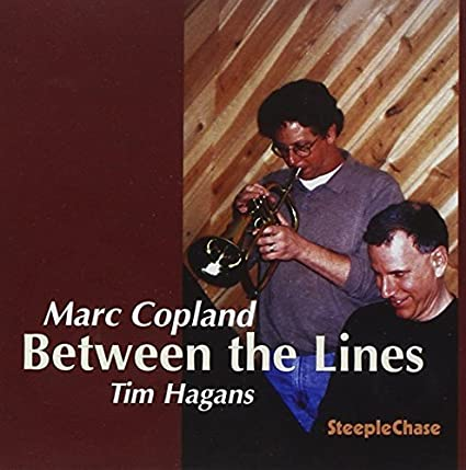 Between The Lines by Marc Copeland / Tim Hagans