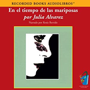 En el Tiempo de las Mariposas (Texto Completo) [In the Time of the Butterflies] Hörbuch