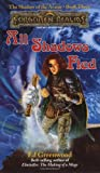 All Shadows Fled (Forgotten Realms:  The Shadow of the Avatar, Book 3)