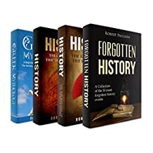 Ancient History: 4 Manuscripts - Forgotten History, Sparta, Greek Mythology, The Empires That Defined Our World