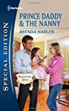 img - for Prince Daddy & the Nanny book / textbook / text book