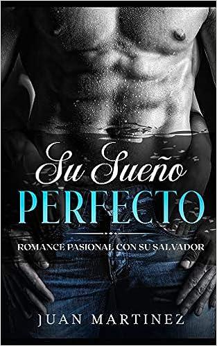 Su Sueño Perfecto de Juan Martinez