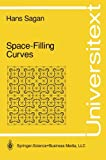 Space-Filling Curves (Universitext)